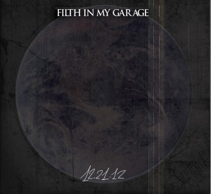recensione-filth-in-my-garage-121221