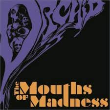 recensione-orchid--mouths-of-madness